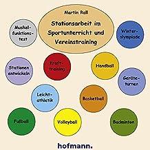 Stationsarbeit im Sportunterricht und Vereinstraining