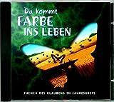 Da kommt Farbe ins Leben, 1 CD-ROM Themen des Glaubens im Jahreskreis. F�r Windows Bild