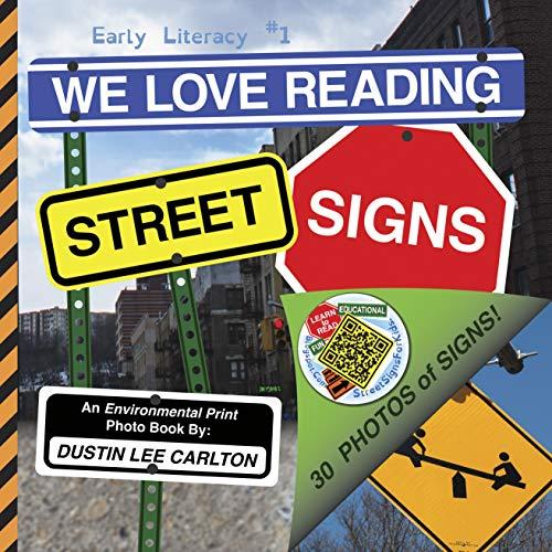 We Love Reading Street Signs (early Literacy Book 1) por Dustin Lee Carlton epub