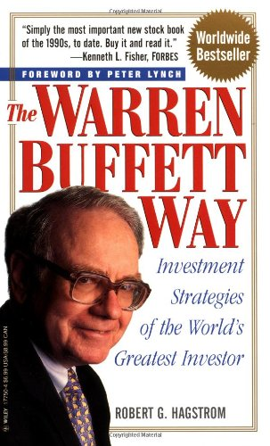 The Warren Buffett Way: Investment Strategies of the World's Greatest Investor  (Mass Market Paper Edition)