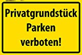 Schatzmix Privatgrundstück parken Verboten! Warnschild blechschild