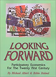 Looking Forward: Participatory Economics in the Twenty-first Century