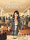 primeurs (Les) : Château Bordeaux. 9   Corbeyran (1964-....). Auteur