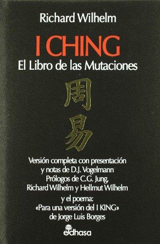 I Ching el libro de las mutaciones (Perspectivas) por Richard Wilhelm