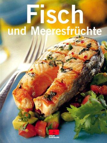 Fisch und Meeresfrüchte: Kochmagazin