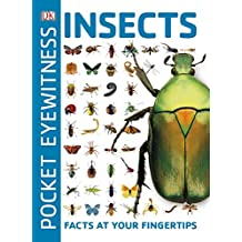 Pocket Eyewitness Insects: Facts at Your Fingertips