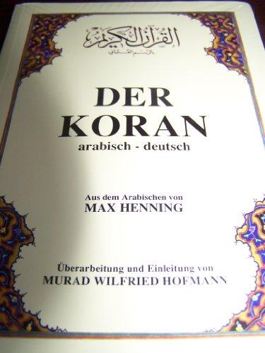 DER KORAN arabisch-deutsch, Taschenbuchausgabe im A5-format