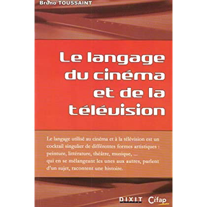 Le langage du cinéma et de l'audiovisuel