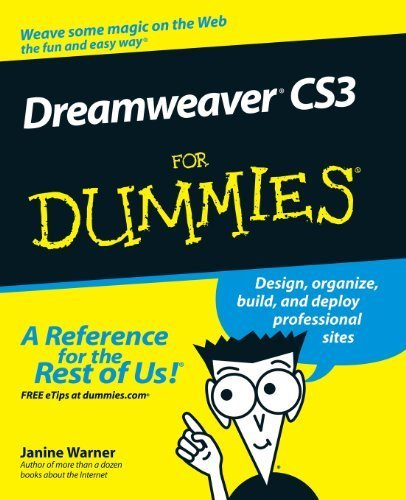 Dreamweaver CS3 for Dummies (For Dummies (Computers)) by Warner, Janine Published by John Wiley & Sons (2007)