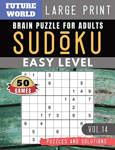 SUDOKU Easy: Future World Activity Book | SUDOKU Easy Quiz Books for Beginners Large Print (Sudoku Puzzles Book Large Print Vol.14) (Free Card Games-solitaire)