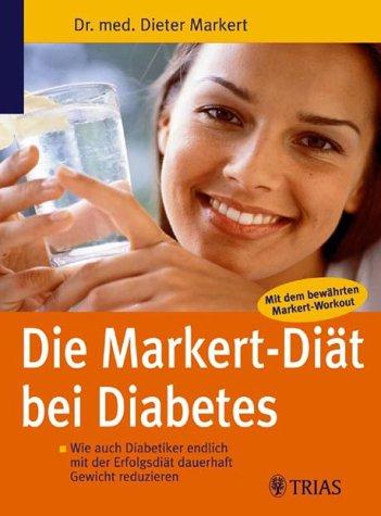 Markert-Diabetes-Diät. par Dieter Markert