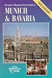 Passport's Illustrated Travel Guide to Munich & Bavaria (PASSPORT'S ILLUSTRATED TRAVEL GUIDE TO MUNICH AND BAVARIA)