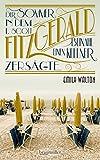 Der Sommer, in dem F. Scott Fitzgerald beinahe einen Kellner zersägte von Emily Walton