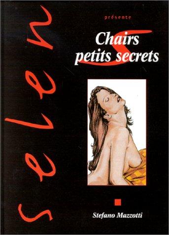 Selen, tome 19 : chairs petits secrets