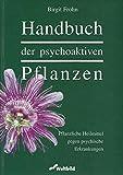Handbuch der psychoaktiven Pflanzen