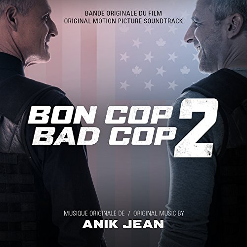 Bon Cop Bad Cop 2 (Original Mo...