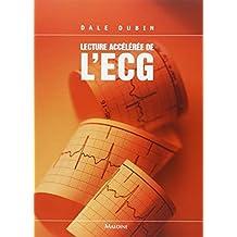 Lecture accélérée de l'ECG (6ème édition)