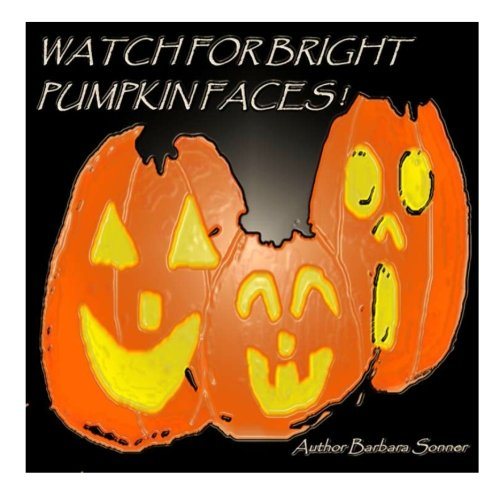 Watch for Bright Pumpkin Faces (Watch Halloween 3)