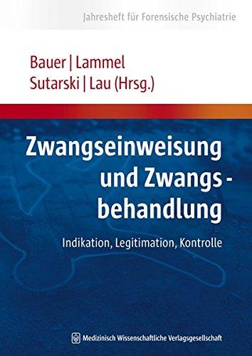 Cover »Zwangseinweisung und Zwangsbehandlung«