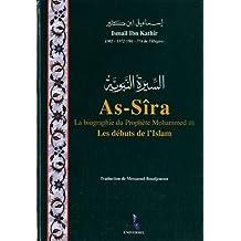 As-Sîra, la biographie du prophète Mohammed : Les débuts de l'islam