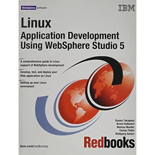 Linux Application Development Using Websphere Studio 5 by IBM Redbooks (2003) Paperback
