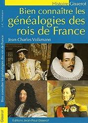 Bien Connaitre les Genealogies des Rois de France