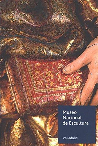 Museo Nacional de Escultura. Guía por Vv.Aa.