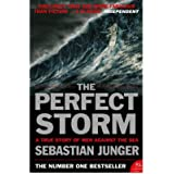 [(The Perfect Storm: A True Story of Man Against the Sea)] [ By (author) Sebastian Junger ] [May, 2006]