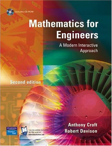 Mathematics for Engineers: A Modern Interactive Approach by Dr Anthony Croft (2003-12-11)