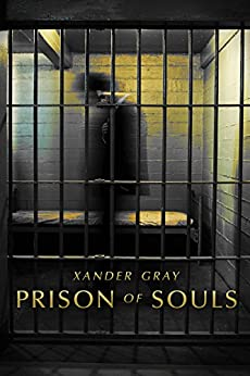 Prison of Souls (Science Fiction Thriller) (English Edition)