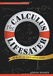 Calculus Lifesaver: All the Tools You Need to Excel at Calculus (Princeton Lifesaver Study Guide)