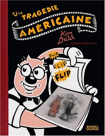 Une tragédie américaine par Kim Deitch