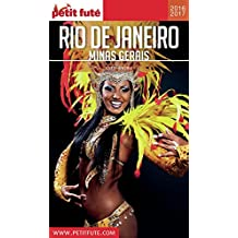 Rio de Janeiro - Minas Gerais 2016/2017 Petit Futé