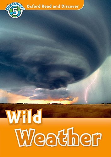 Oxford Read and Discover 5. Wild Weather Audio CD Pack