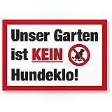 Garten Kein Hundeklo/Keine Hundetoilette - Kunststoff Schild Hunde kacken verboten - Verbotsschild/Hundeverbotsschild, Verbot Hundeklo/Hundekot / Hundehaufen/Hundekacke