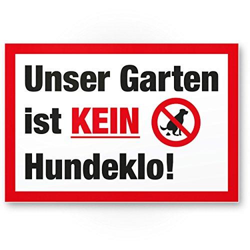 Garten Kein Hundeklo/Keine Hundetoilette - Kunststoff Schild Hunde kacken verboten -...