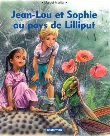 Jean Lou et Sophie au pays de Lilliput
