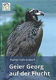 Geier Georg auf der Flucht - Rainer Nahrendorf