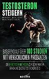 Testosteron Steigern - Männlichkeit, Muskelaufbau...