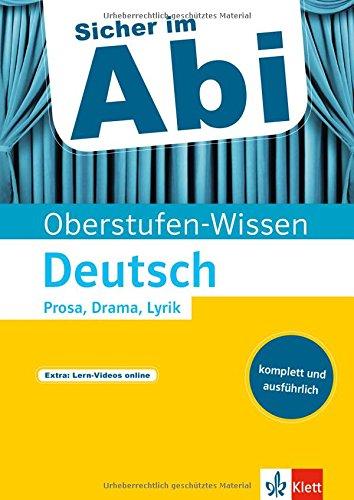Klett Sicher im Abi Deutsch Prosa, Drama, Lyrik interpretieren (Sicher im Abi / Oberstufen-Wissen)