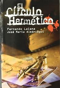 El círculo hermético par Fernando Lalana