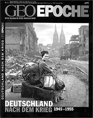 Geo Epoche 9/2001: Deutschland nach dem Krieg 1945-1955