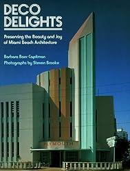 Deco Delights: Preserving Miami Beach Architecture