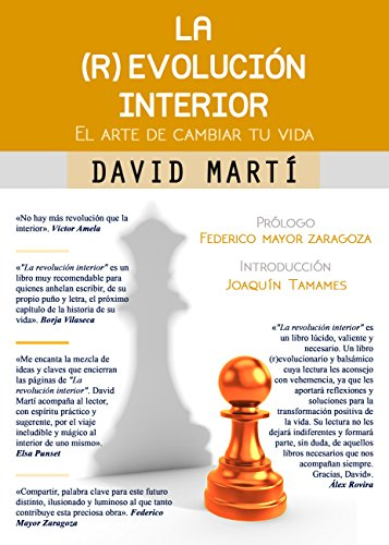La (r)evolución Interior: El Arte De Cambiar Tu Vida EBook: David ...
