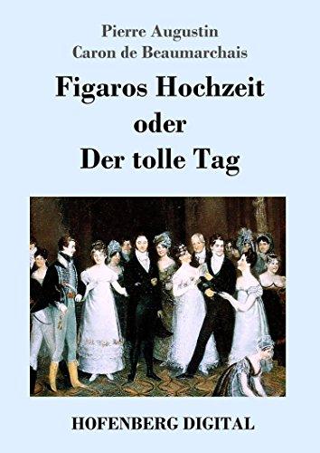 figaros-hochzeit-oder-der-tolle-tag-la-folle-journee-ou-le-mariage-de-figaro-german-edition