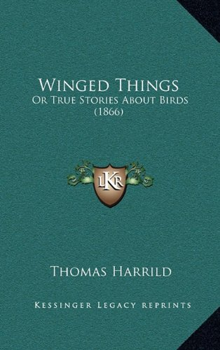 Winged Things: Or True Stories about Birds (1866)