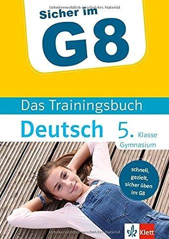 Klett Sicher im G8 - Das Trainingsbuch Deutsch 5. Klasse