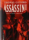 Assassini. Der Vatikan-Thriller. Roman.
