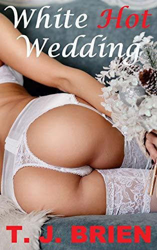 White Hot Wedding (English Edition) -