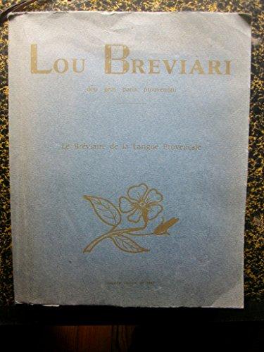 Lou breviàri dou gènt parla prouvençau. le bréviaire de la langue provençale où sont groupés par ordre d'idées les mots et les expressions des divers domaines de la vie.